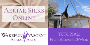 Aerial Silks Tutorial: Front Balance to S-Wrap
