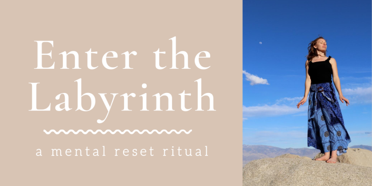 Enter the Labyrinth: Mental Reset Ritual
