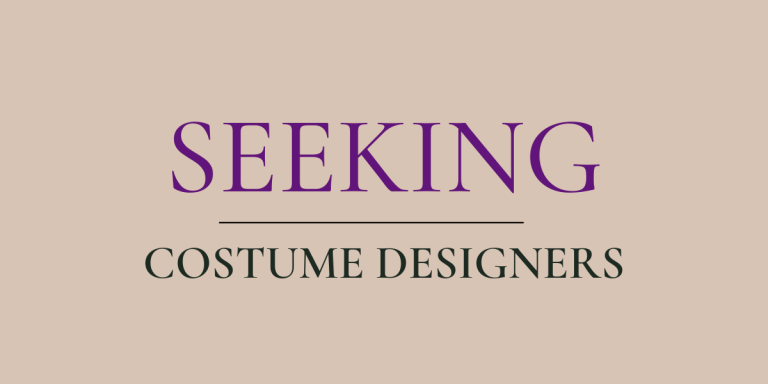Seeking Costume Designers
