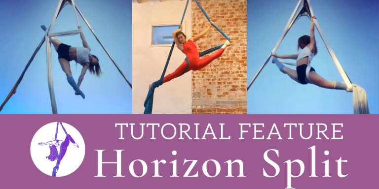Aerial Silks Tutorial Feature: Horizon Split by Anna Cicone (@00silkdrop)
