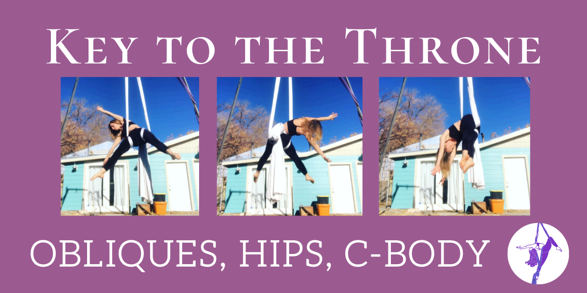 Key to The Throne: Aerial Silks/Sling Drill for Obliques, Hips, C-body, Body Position