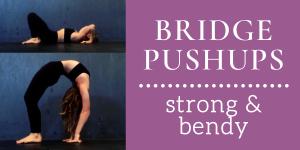 Contortion Bridge Pushups / Yoga Wheel Pushups