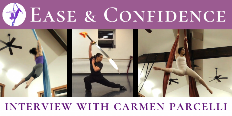 Ease and Confidence – Interview with Aerialist Carmen Parcelli