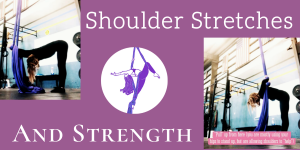 Shoulder Stretches + Mobility Using Aerial Silks