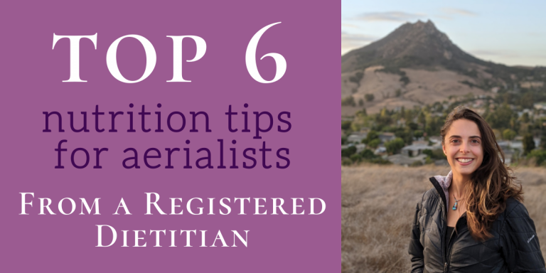 A Sports Dietitian's Top 6 Nutrition Tips for Aerialists