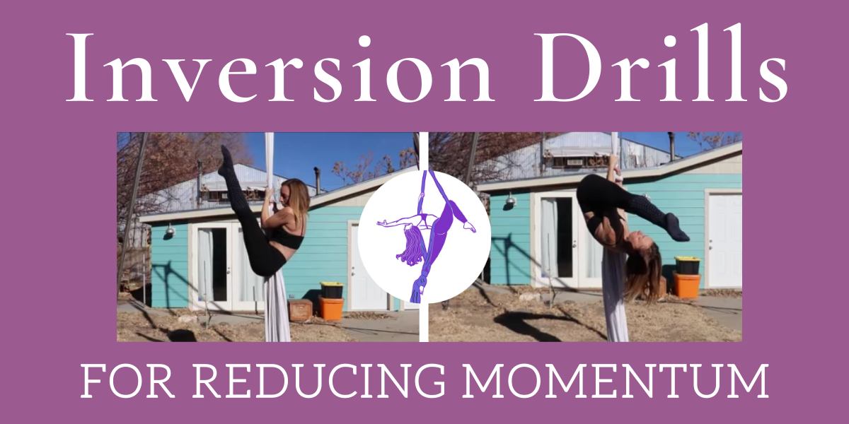 Drills for Refining your Aerial Inversion