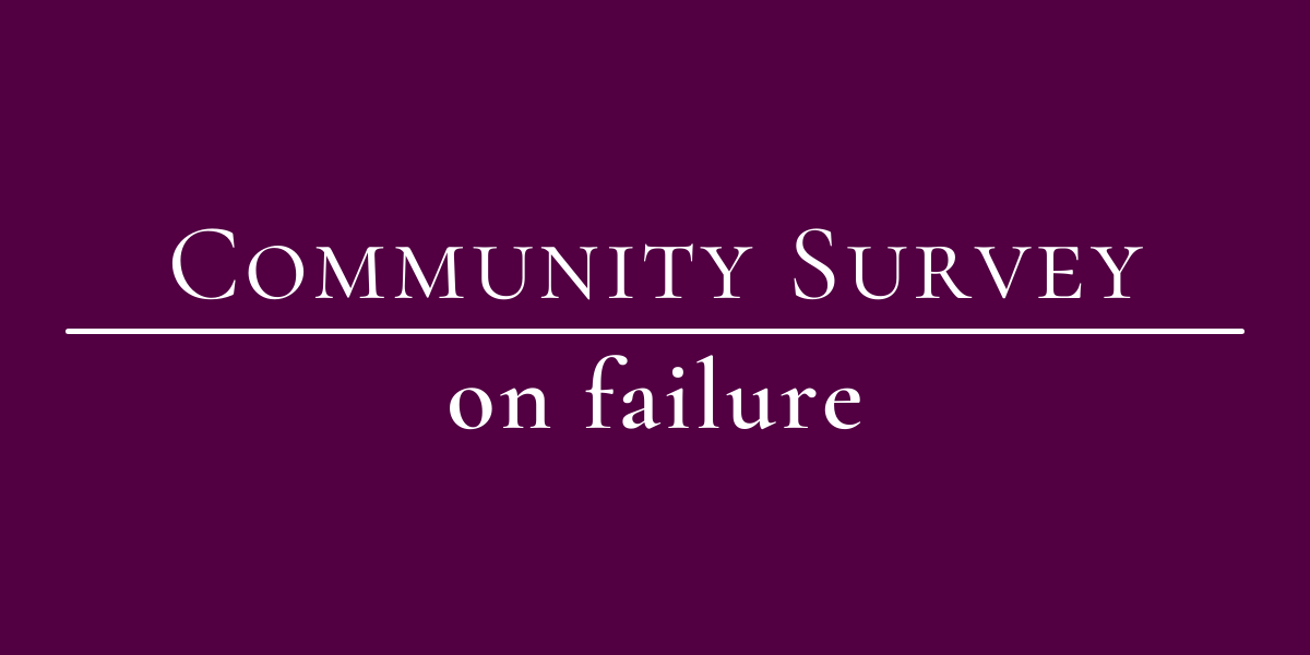 """Your Perspective on """"Failure"""""""