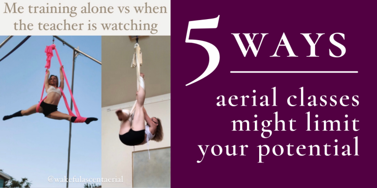 5 Ways Aerial Classes Might Limit You